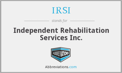 IRSI - Independent Rehabilitation Services Inc.