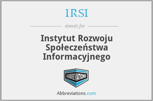 IRSI - Instytut Rozwoju Społeczeństwa Informacyjnego
