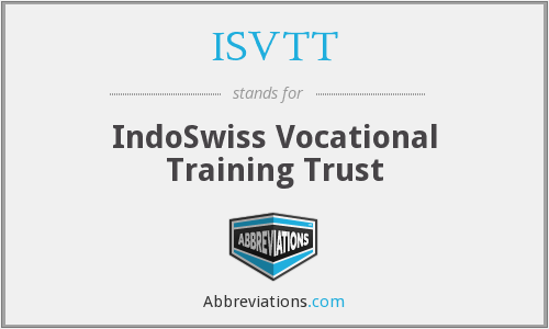 ISVTT - IndoSwiss Vocational Training Trust