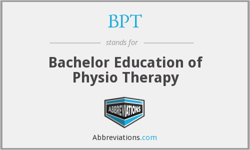 BPT - Bachelor Education of Physio Therapy
