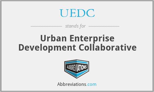 UEDC - Urban Enterprise Development Collaborative