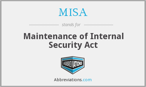 MISA - Maintenance of Internal Security Act
