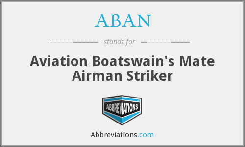 ABAN - Aviation Boatswain's Mate Airman Striker