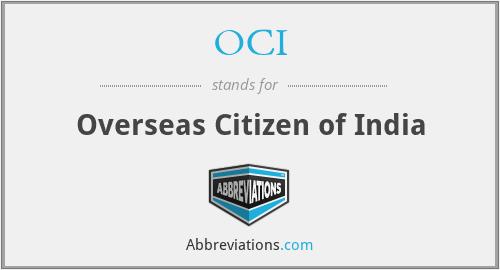 OCI - Overseas Citizen of India