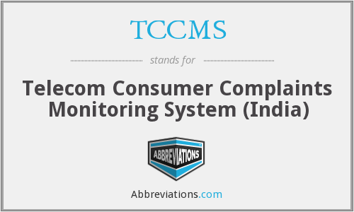 TCCMS - Telecom Consumer Complaints Monitoring System (India)