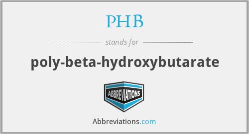 PHB - poly-beta-hydroxybutarate