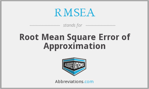 RMSEA - root mean square error of approximation