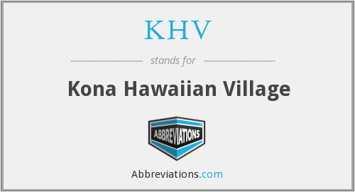 KHV - Kona Hawaiian Village