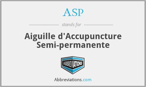 ASP - Aiguille d'Accupuncture Semi-permanente