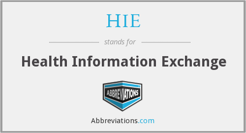 HIE - health information exchange
