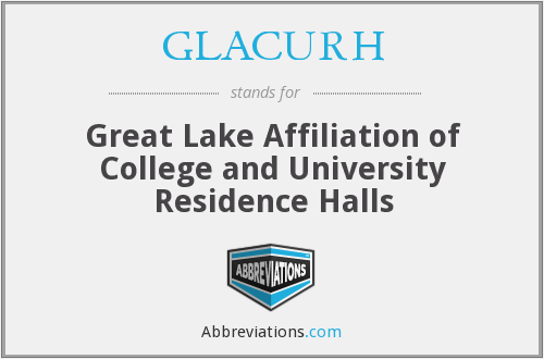 GLACURH - Great Lake Affiliation of College and University Residence Halls