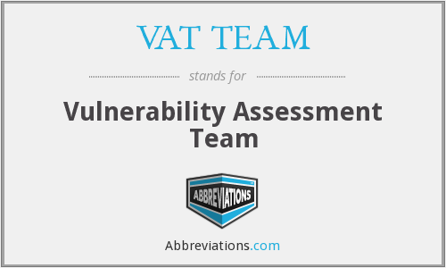 VAT TEAM - Vulnerability Assessment Team