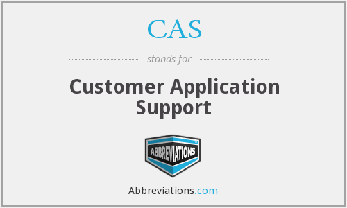 CAS - Customer Application Support