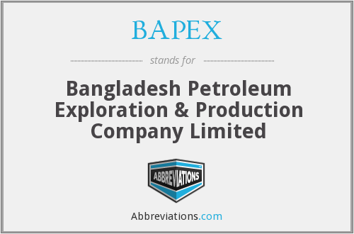 BAPEX - Bangladesh Petroleum Exploration & Production Company Limited