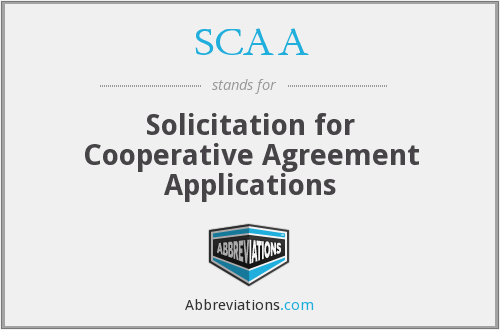 SCAA - Solicitation for Cooperative Agreement Applications