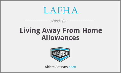 LAFHA - Living Away From Home Allowances