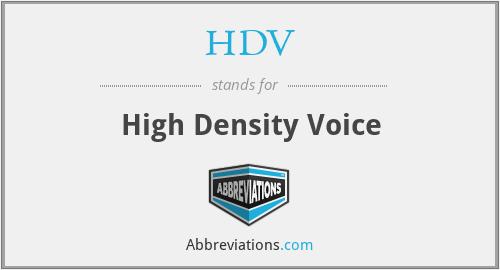 HDV - High Density Voice