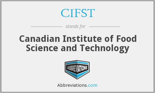 CIFST - Canadian Institute of Food Science and Technology