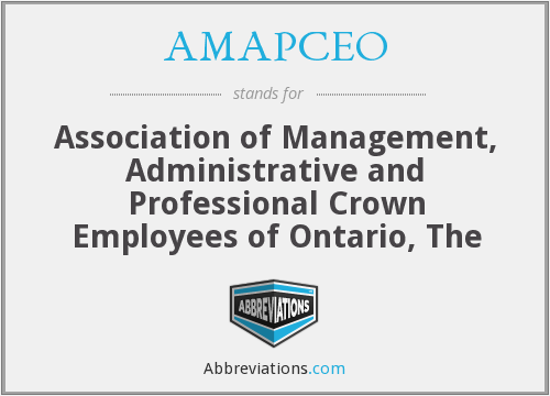 AMAPCEO - Association of Management, Administrative and Professional Crown Employees of Ontario, The