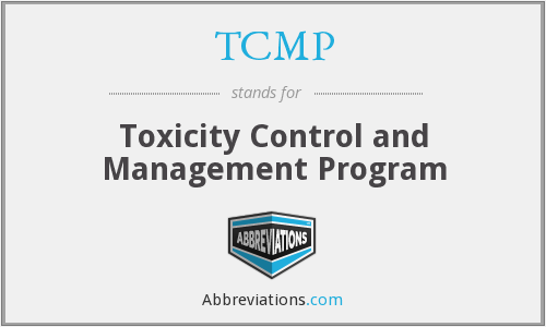 TCMP - Toxicity Control and Management Program
