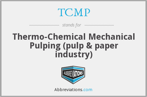 TCMP - Thermo-Chemical Mechanical Pulping (pulp & paper industry)