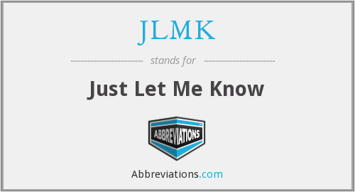 JLMK - Just Let Me Know