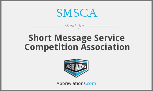 SMSCA - Short Message Service Competition Association