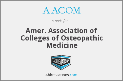AACOM - Amer. Association of Colleges of Osteopathic Medicine