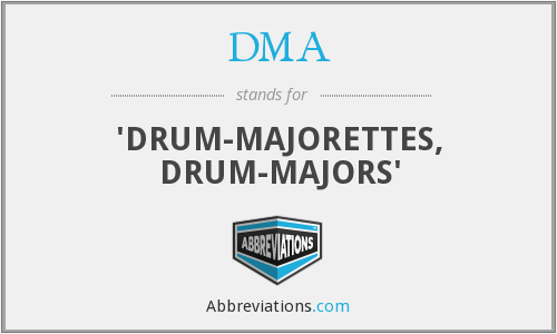 DMA - 'DRUM-MAJORETTES, DRUM-MAJORS'