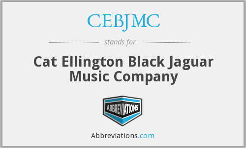 CEBJMC - Cat Ellington Black Jaguar Music Company
