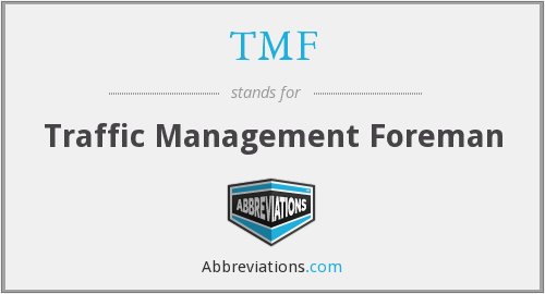 TMF - Traffic Management Foreman