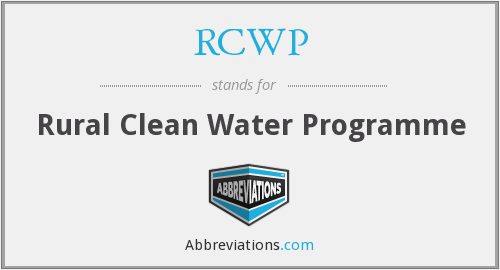RCWP - Rural Clean Water Programme