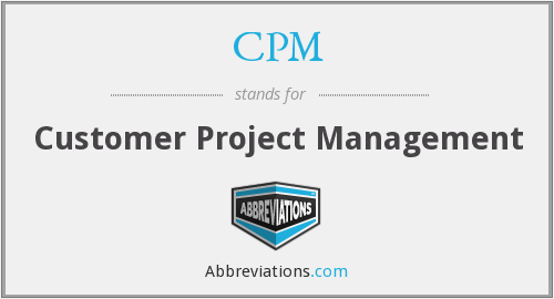 CPM - Customer Project Management