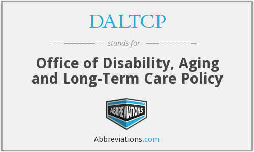 DALTCP - Office of Disability, Aging and Long-Term Care Policy