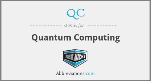 QC - Quantum Computing