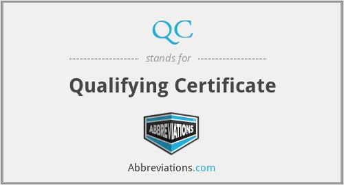 QC - Qualifying Certificate