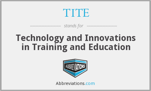 TITE - Technology and Innovations in Training and Education