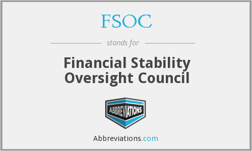 FSOC - Financial Stability Oversight Council