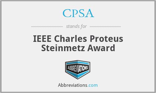 CPSA - IEEE Charles Proteus Steinmetz Award