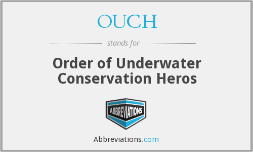 OUCH - Order Of Underwater Conservation Heros