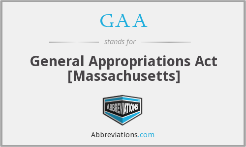 GAA - General Appropriations Act [Massachusetts]
