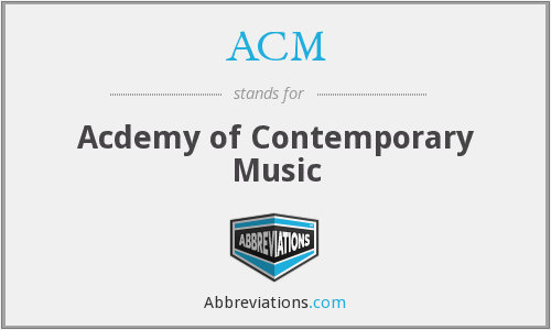 ACM - Acdemy of Contemporary Music