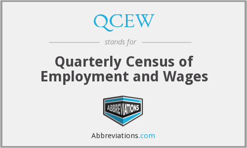 What does QCEW stand for?