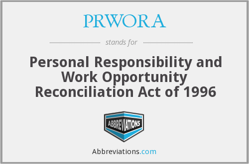 What does PRWORA stand for?