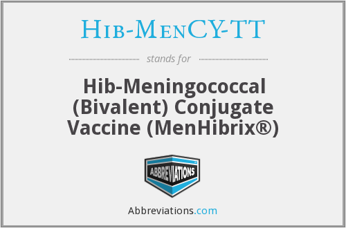 Hib-MenCY-TT - Hib-Meningococcal (Bivalent) Conjugate Vaccine (MenHibrix®)