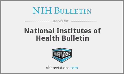 What does NIH BULLETIN stand for?