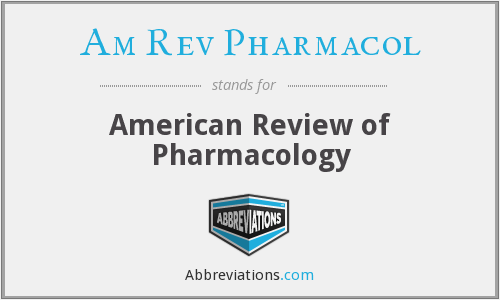 What does AM REV PHARMACOL stand for?