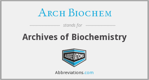 Arch Biochem - Archives of Biochemistry