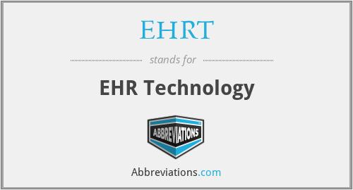 EHRT - EHR Technology