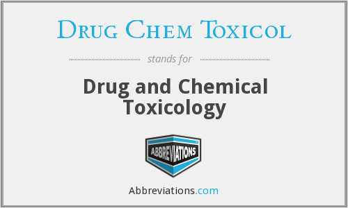 Drug Chem Toxicol - Drug and Chemical Toxicology